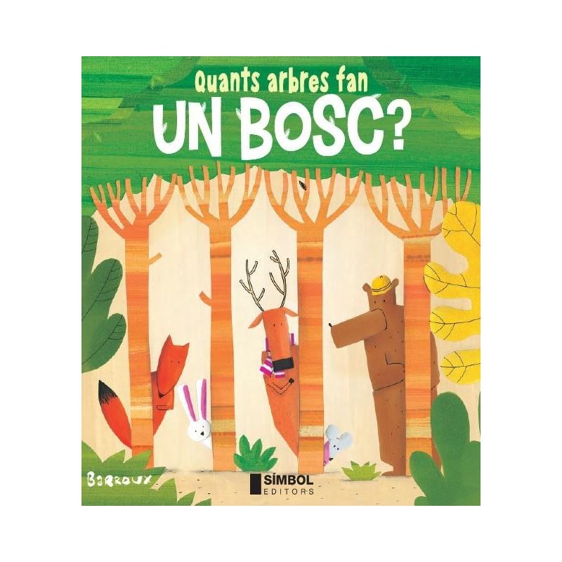 Quants arbres fan un bosc?