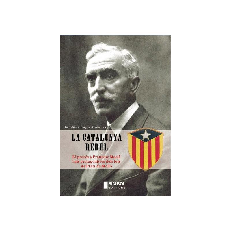 La Catalunya rebel estat Català
